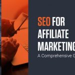 How to Perfectly Balance Affiliate Marketing and SEO - Nerder SEO